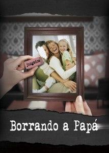 Poster-Borrando-Papá-2014