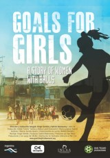 """GOALS FOR GIRLS"", DOCUMENTARY ABOUT WOMAN`S FOOTBALL (SOCCER) IN ARGENTINA NOW AVAILABLE TO PURCHASE BY EDUCATIONAL INSTITUTIONS"
